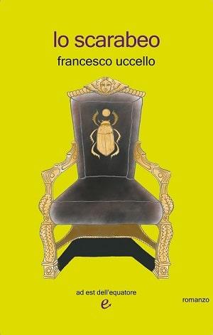Lo scarabeo: presentazione del libro e intervista a Francesco Uccello
