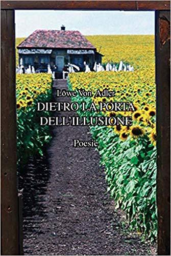 Dietro la porta dell'illusione: presentazione e intervista a Lowe Von Adler
