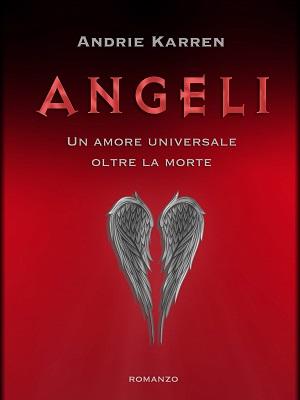 Angeli: presentazione del libro e intervista ad Andrie Karren
