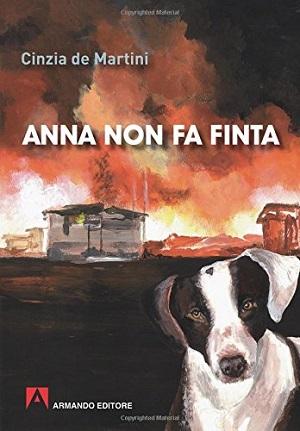 Anna non fa finta: presentazione e intervista a Cinzia de Martini