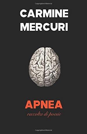 Apnea: presentazione e intervista a Carmine Mercuri