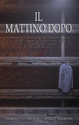 Il mattino dopo: presentazione e intervista a Giorgio Pulvirenti e Marco Negrone