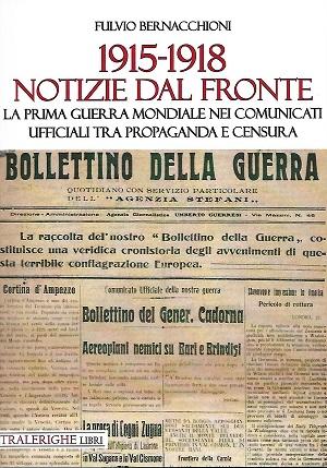 1915-1918 Notizie dal fronte: presentazione e intervista a Fulvio Bernacchioni