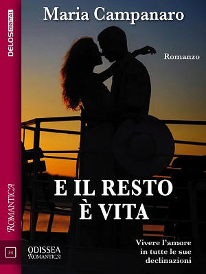 E il resto è vita: presentazione del libro e intervista a Maria Campanaro