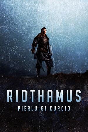 Riothamus: presentazione e intervista a Pierluigi Curcio