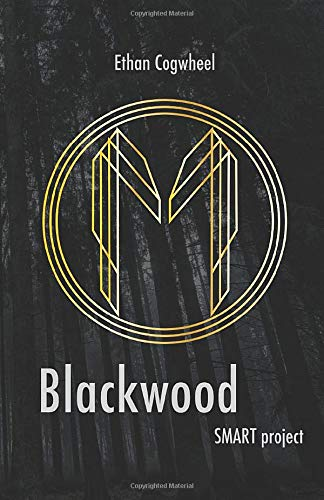 Blackwood – Smart project: presentazione e intervista a Ethan Cogwheel