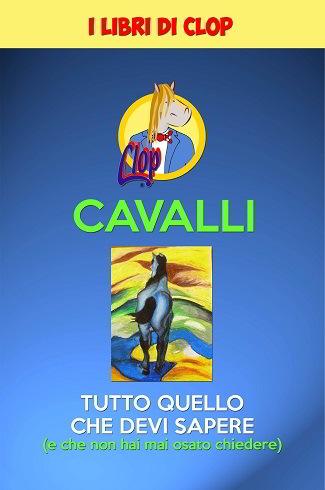 Cavalli (I libri di Clop volume 1): presentazione e intervista a Renato Ranghini