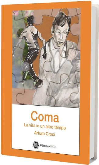 Coma – La vita in un altro tempo: presentazione e intervista ad Arturo Croci