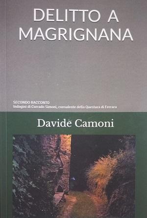 Delitto a Magrignana: presentazione e intervista a Davide Camoni