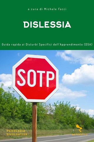 Dislessia – Guida rapida ai Disturbi Specifici dell'Apprendimento: presentazione e intervista alle autrici
