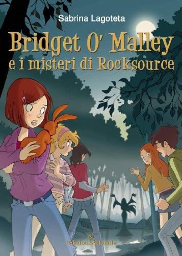 Bridget O'Malley e i misteri di Rocksource: presentazione e intervista a Sabrina Lagoteta
