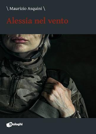 Alessia nel vento: presentazione e intervista a Maurizio Asquini