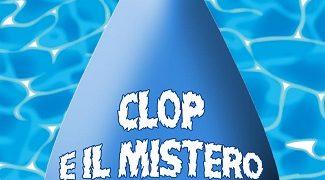 Clop e il mistero dell'acqua blu