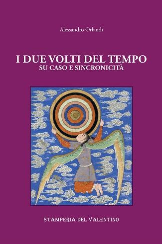 I due volti del tempo: presentazione del libro di Alessandro Orlandi