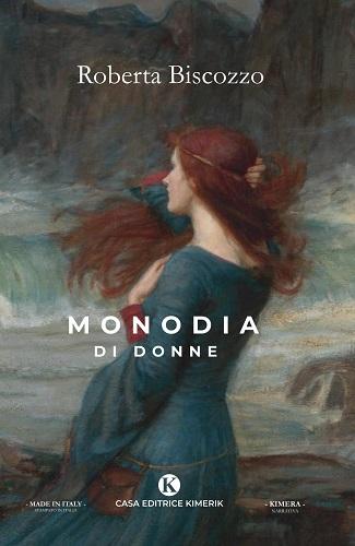 Monodia di donne: presentazione del libro e intervista a Roberta Biscozzo