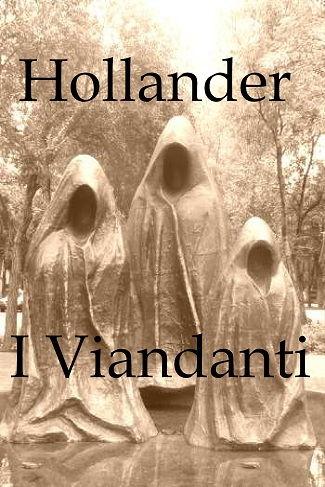 I Viandanti: presentazione del libro e intervista a Hollander