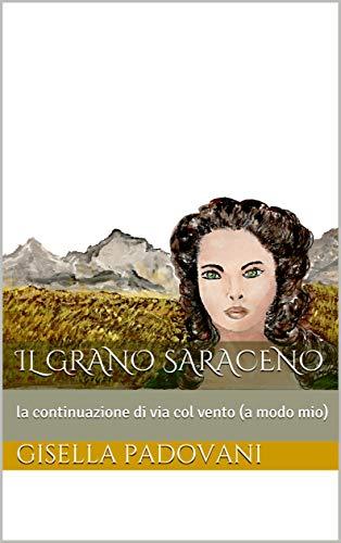 Il grano saraceno: presentazione e intervista a Gisella Padovani