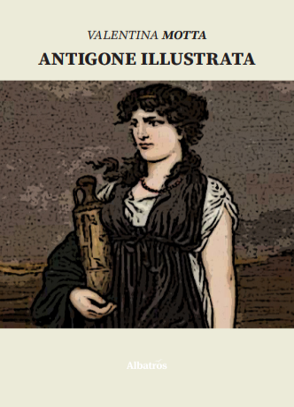 Antigone illustrata: presentazione e intervista a Valentina Motta