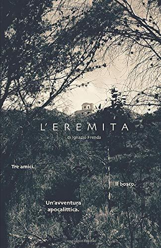 L'eremita: presentazione del libro e intervista a Ignazio Frenda
