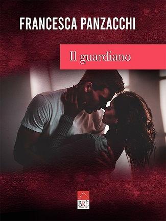 Il guardiano: presentazione del libro e intervista a Francesca Panzacchi