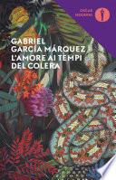 L'amore ai tempi del colera: recensione del libro di Marquez