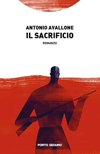 Il sacrificio: presentazione del libro e intervista ad Antonio Avallone