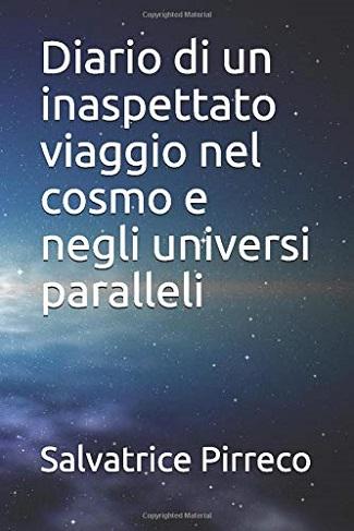 Diario di inaspettato viaggio nel cosmo e negli universi paralleli: intervista a Salvatrice Pirreco