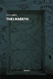 Thelmabeth: presentazione del libro e intervista Piero Iiriti