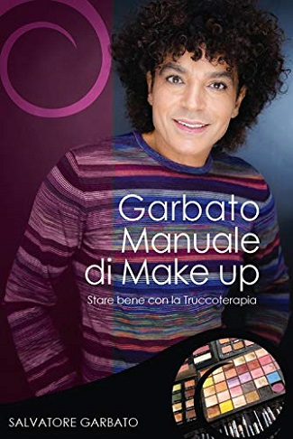 Garbato Manuale di Make Up: presentazione e intervista a Salvatore Garbato