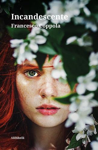 Incandescente: presentazione del libro e intervista a Francesco Coppola