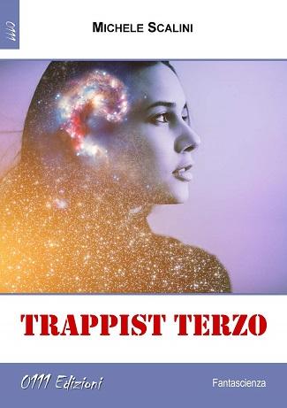 Trappist Terzo: presentazione del libro e intervista a Michele Scalini