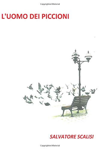 L'uomo dei piccioni: presentazione del libro e intervista a Salvatore Scalisi