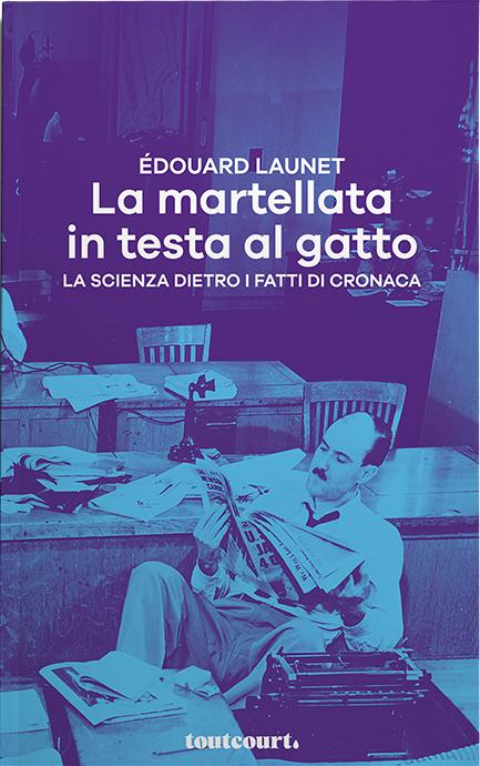 La martellata in testa al gatto: presentazione del libro di Edouard Launet