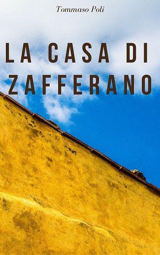 La casa di zafferano: presentazione e intervista a Tommaso Poli
