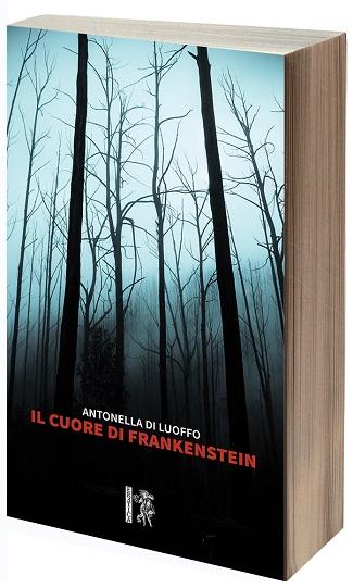 Il cuore di Frankenstein: presentazione e intervista ad Antonella Di Luoffo