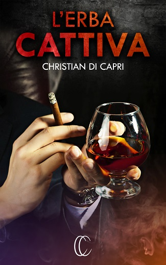 L'erba cattiva: presentazione e intervista a Christian di Capri