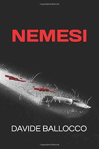 Nemesi: presentazione del libro e intervista a Davide Ballocco