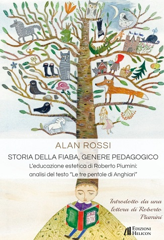 Storia della fiaba come genere pedagogico: presentazione e intervista ad Alan Rossi