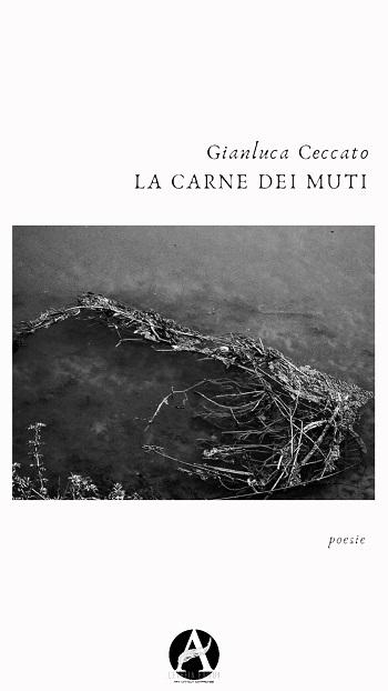 La Carne dei Muti: presentazione del libro e intervista a Gianluca Ceccato