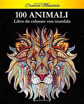100 Animali da colorare con mandala: presentazione del libro di Creative Mandala