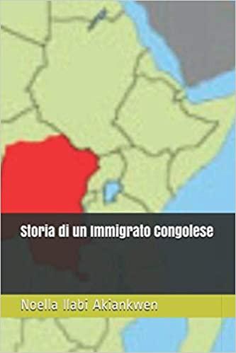 Storia di un immigrato congolese: presentazione del libro di Noella Ilabi Akiankwen