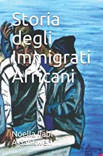 Storia degli Immigrati Africani: presentazione e intervista a Noella Ilabi Akiankwen