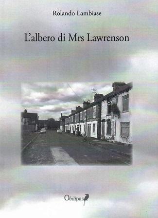 L'albero di Mrs Lawrenson: presentazione e intervista a Rolando Lambiase