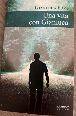 Una vita con Gianluca: presentazione e intervista a Gianluca Fava