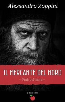 Il mercante del nord – Figli del mare: presentazione e intervista ad Alessandro Zoppini