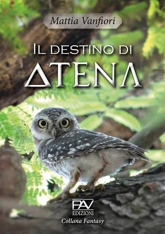 Il destino di Atena: presentazione del libro di Mattia Vanfiori