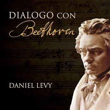 Dialogo con Beethoven: presentazione del libro di Daniel Levy