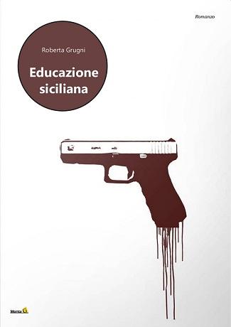 Educazione siciliana: presentazione del libro e intervista a Roberta Grugni