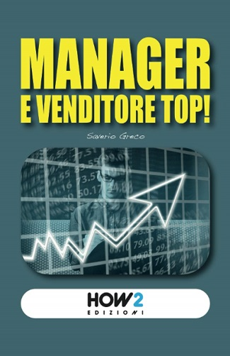 Presentazione del libro 'Manager e venditore top!' e intervista a Saverio Greco