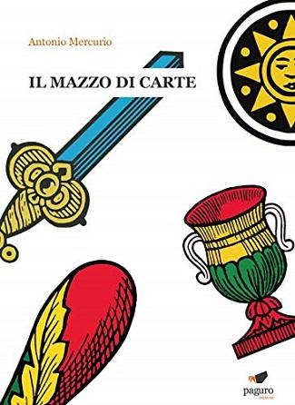 Il mazzo di carte: presentazione e intervista ad Antonio Mercurio